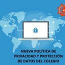 Nueva Política de Privacidad y Protección de Datos del Colegio