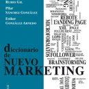 «Diccionario de nuevo marketing» de Ángeles Rubio Gil, Pilar Sánchez González y Esther Gonzalez Arnedo